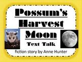 Possum's Harvest Moon Text Talk Supplemental Materials