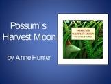 Possum's Harvest Moon   Collaborative Conversations   Vocabulary   Text Talk