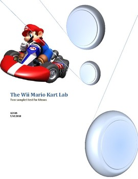 Post AP Statistics Exam - Mario Kart Lab