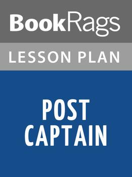 Post Captain Lesson Plans