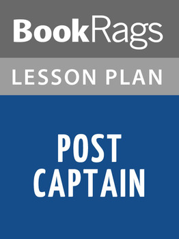 Post Captain Lesson Plans