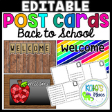 Post Cards- EDITABLE- BACK TO SCHOOL