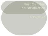 Post Civil War American Industrialization
