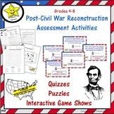 Post-Civil War Reconstruction Assessment Activities