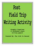Post Field Trip Writing Activity