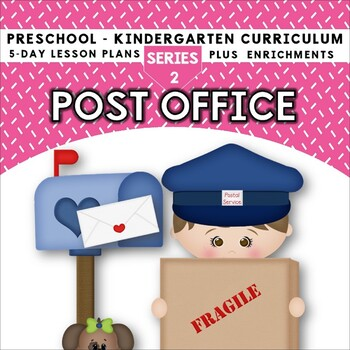Post Office (5-day Thematic Unit)