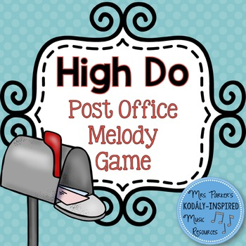 Post Office Melody Game: High Do