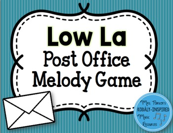 Post Office Melody Game: Low La
