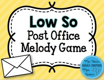 Post Office Melody Game: Low So