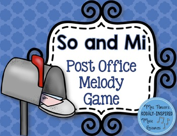 Post Office Melody Game: So and Mi