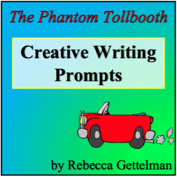 Post-Reading Creative Writing Prompts for The Phantom Tollbooth