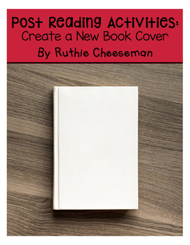 Post Reading Strategies: Create a New Book Cover