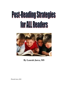 Post-Reading Strategies for All Readers