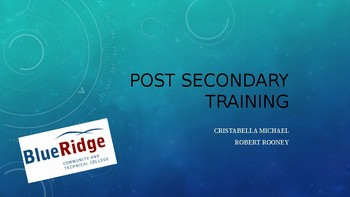 Post-Secondary Training (College, Military, Trade) Research Powerpoint Project