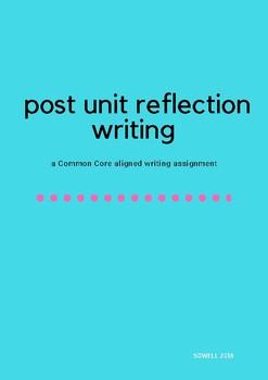 Post Unit Reflection-Common Core Aligned!