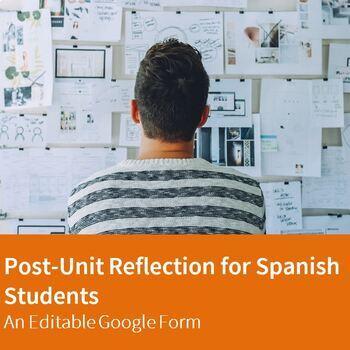 Post-Unit Reflection Survey for Spanish Class - An Editable Google Form