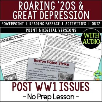 Post WW1 Issues in America, Roaring '20s, Prohibition, Labor Strikes