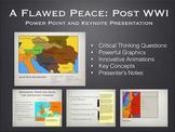 "Post WW1 ""A Flawed Peace"" Power Point / Keynote Presentation"