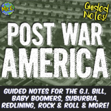 Post War America Notes & PowerPoint Set: G.I. Bill, Suburbia, Rock & Roll, More!
