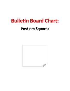 Bulletin Board Chart:  Post-em Squares