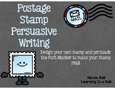 Postage Stamp Persuasive Writing Project