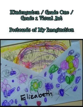 Postcard Of My Imagination - Primary Art Lesson Plan