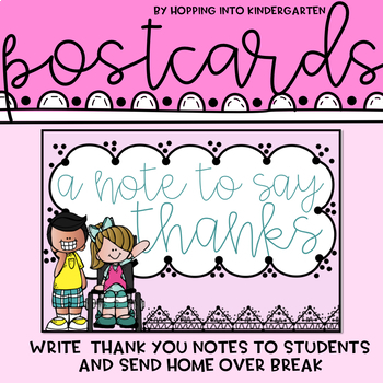 Postcards  - From Students to Teacher, Welcome Notes, & More!