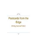 Postcards from the Edge: Writing Survival Fiction