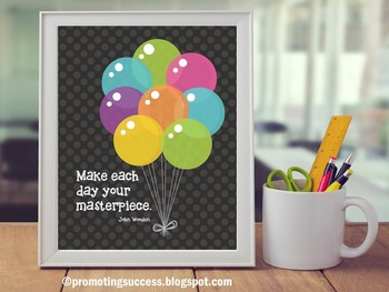 Back to School Motivational Inspirational Quote Poster Balloons Classroom Decor