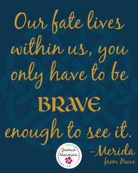 Poster: Brave Quote