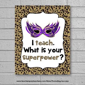 I Teach What is Your Superpower Sign, Teacher Appreciation Week Gift Idea