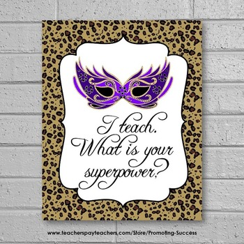 Animal Print End of the Year Teacher Appreciation Gift, Superpower Quote Poster