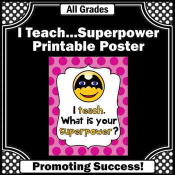 I Teach What's Your Superpower End of the Year Teacher Thank You Gift