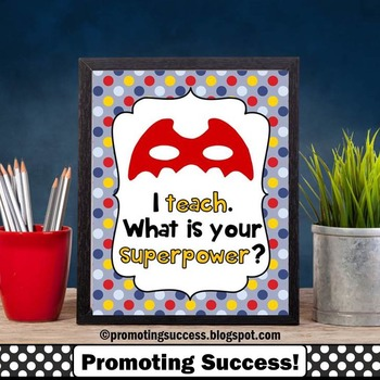 I Teach What's Your Superpower, Back to School, End of the Year Teacher Gift