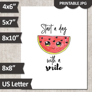 Poster Inspirational Quotes, Start a day with a smile, printable watermelon art
