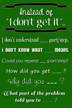"""Poster - Instead of """"I Don't Get It""""... (green with white text)"""