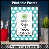 Keep Calm and Teach Science Poster, Printable Teacher Appreciation Gift Idea