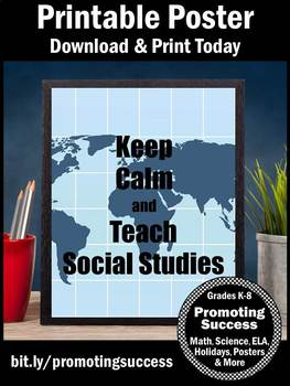 Keep Calm and Teach Social Studies Poster, End of Year Teacher Appreciation Gift
