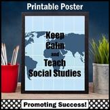 Keep Calm and Teach Social Studies Poster, Printable Teacher Appreciation Gift