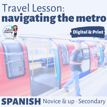 Poster, Map & Task Cards for the Metro / Subway - Spanish Travel Lesson for INB