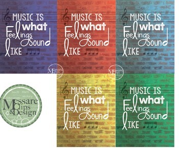 Poster Quote - Music is What Feelings Sound Like {Messare