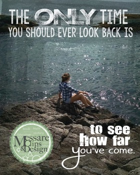 Poster Quote Inspirational - See how far you've come {Mess