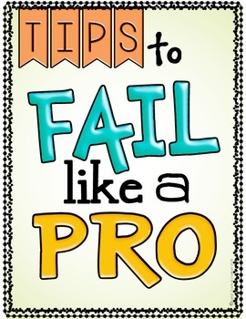 Poster Set: How to FAIL like a PRO.  Strategies & Skills for the Classroom