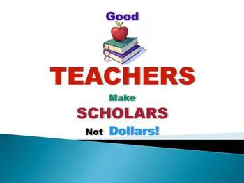 Poster. Teachers Make Scholars