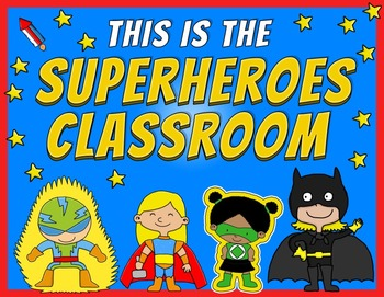 Editable Poster: This is the Superheroes Classroom
