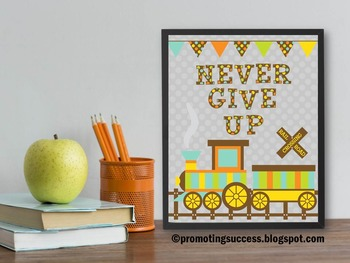 Train Theme Classroom Decor Never Give Up Quote Motivational Poster