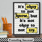 Yellow and Grey Classroom Decor, It's Okay to Not Know Motivational Poster