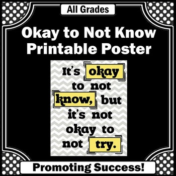 Yellow and Grey Classroom Poster, It's Okay to Not Know Motivational Poster