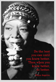 Poster with Maya Angelou quotation