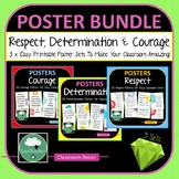 Posters BUNDLE Courage Respect Determination 3 x Classroom
